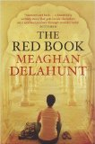 The Red Book by Meaghan Delahunt