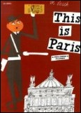 This is Paris by Miroslav Sasek - Paris Books