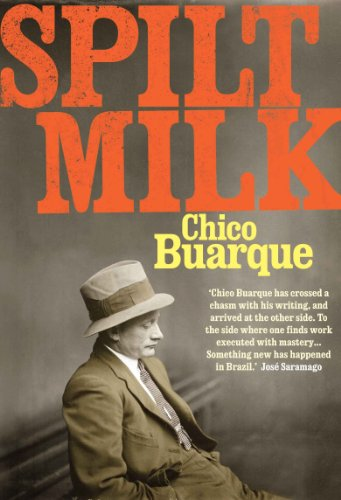 Spilt Milk by Chico Buarque